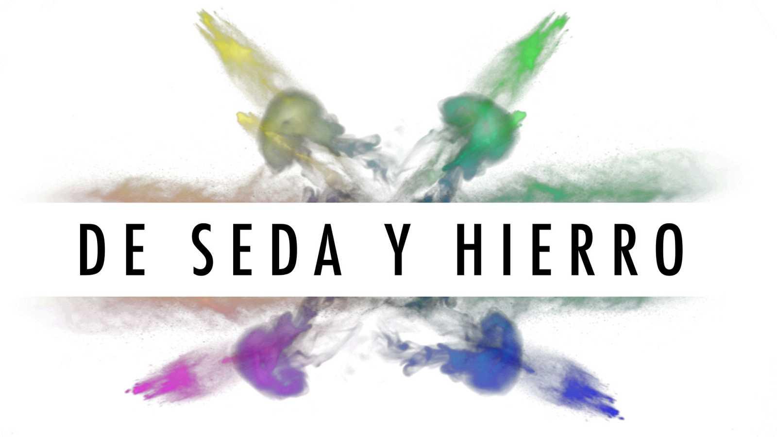 Logo del programa 'De seda y hierro'
