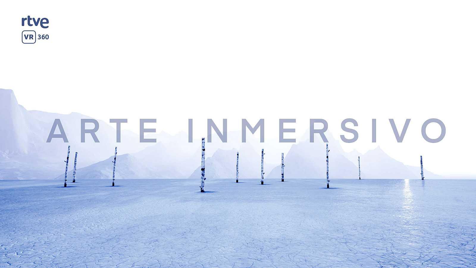 Arte Inmersivo contemporáneo en RTVE