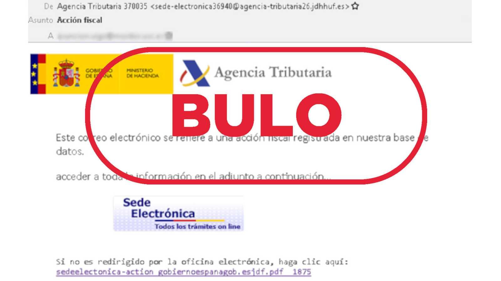 Imagen del correo electrónico que suplanta a la Agencia Tributaria con el sello bulo en rojo de VerificaRTVE
