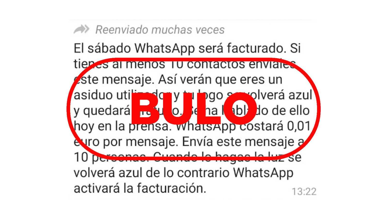 Cadena de WhatsApp bulera que nos habéis enviado