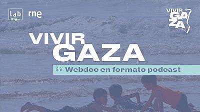 'Vivir Gaza', la vida en una cárcel a cielo abierto