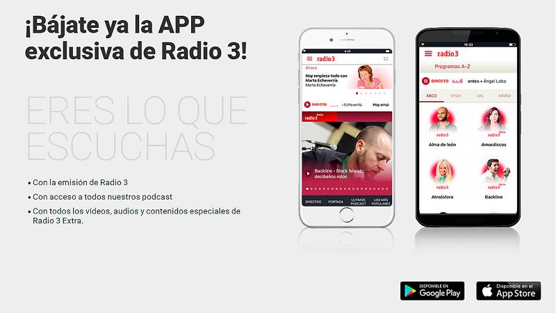 ¡Descubre ya la APP exclusiva de Radio 3!