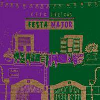 """Cesk Freixas - """"Festa Major"""""""