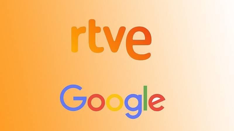 RTVE y Google trabajan juntos por la digitalización del ecosistema audiovisual