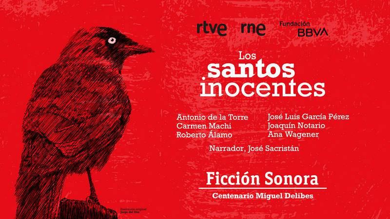 Cartel de la ficción sonora de RNE 'Los santos inocentes'.