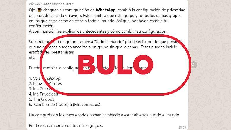 Mensaje que ha llegado a VerificaRTVE sobre el falso cambio de configuración de privacidad en los grupos de WhatsApp