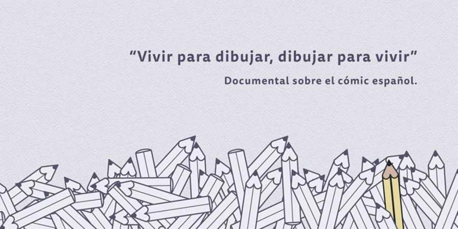 Cartel del documental 'Vivir para dibujar, dibujar para vivir'