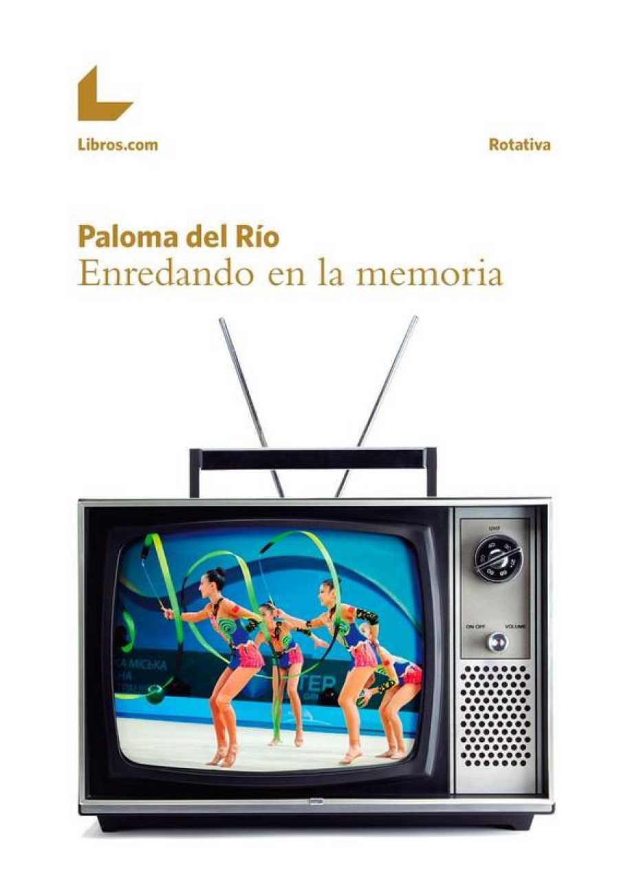 Portada del libro 'Enredando en la memoria', de Paloma del Río.