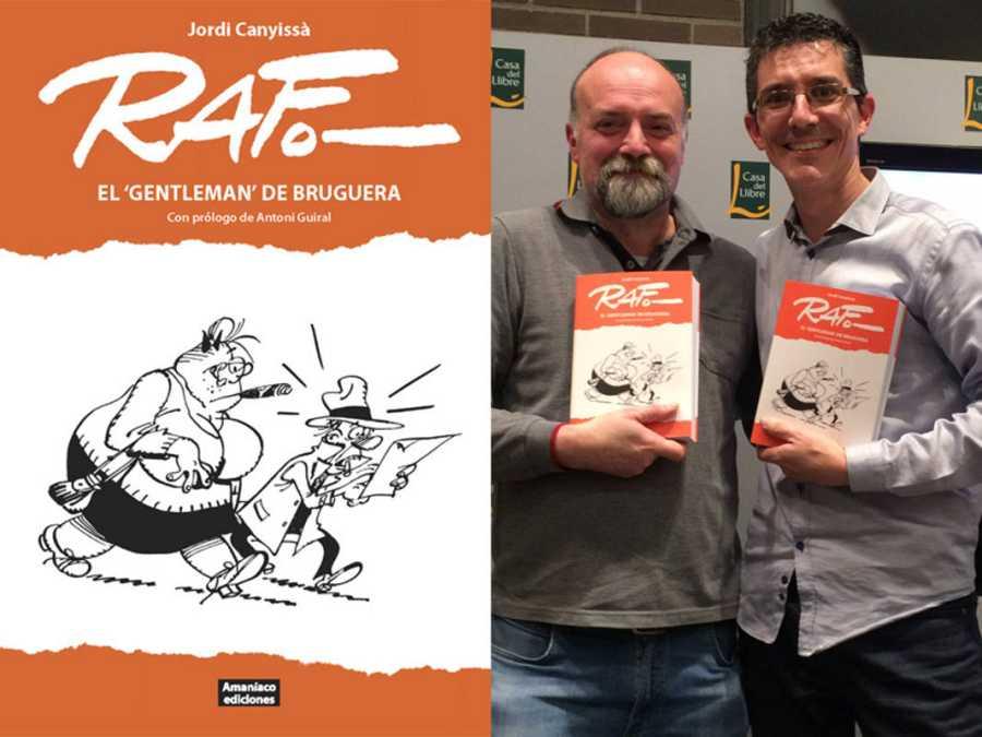 Portada de 'Raf, el gentleman de Bruguera' y Jordi Canyissá (Dcha.) con Antoni Guiral