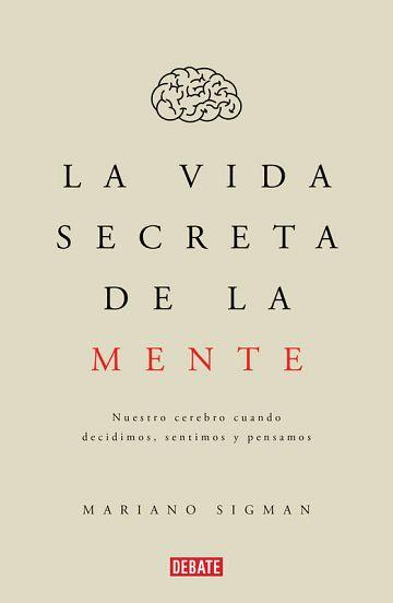 Portada del libro 'La vida secreta de la mente'.