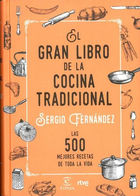 'El Gran Libro de la cocina tradicional' de Sergio Fernández