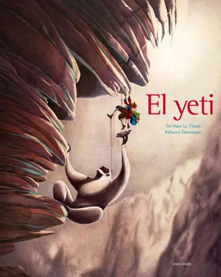 Portada de 'El yeti', de Rébecca Dautremer' y Taï-Marc Le Thanh