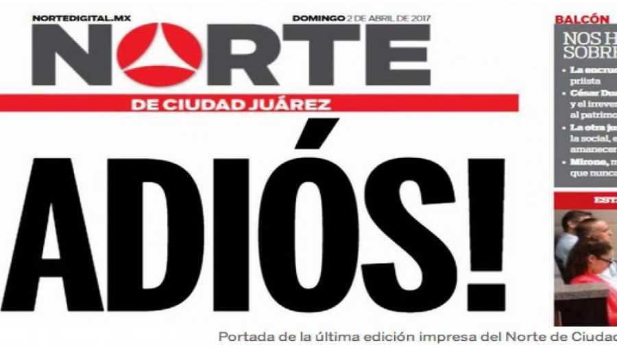 Portada de la última edición impresa de Norte, de Ciudad Juárez