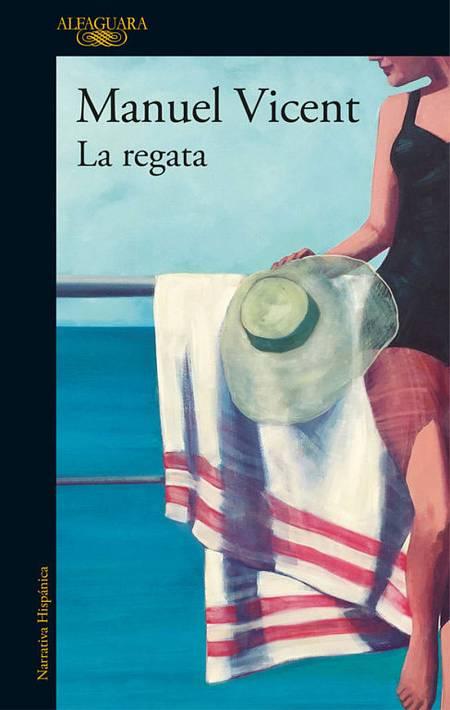 Portada de 'La regata' de Manuel Vicent