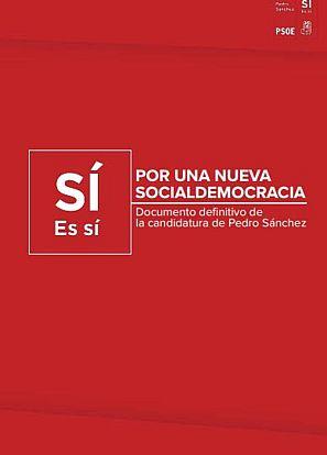 'Por una nueva socialdemocracia', proyecto de Pedro Sanchez.