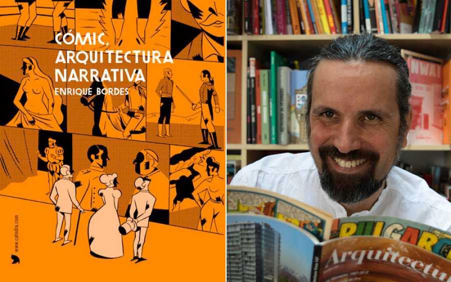Portada de 'Cómic, arquitectura narrativa' y su autor, Enrique Bordes