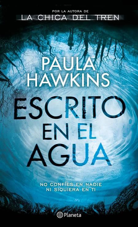 Portada de 'Escrito en el agua', segundo thriller de Paula Hawkins
