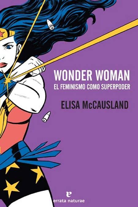 Portada del libro 'Wonder Woman. El feminismo como superpoder'