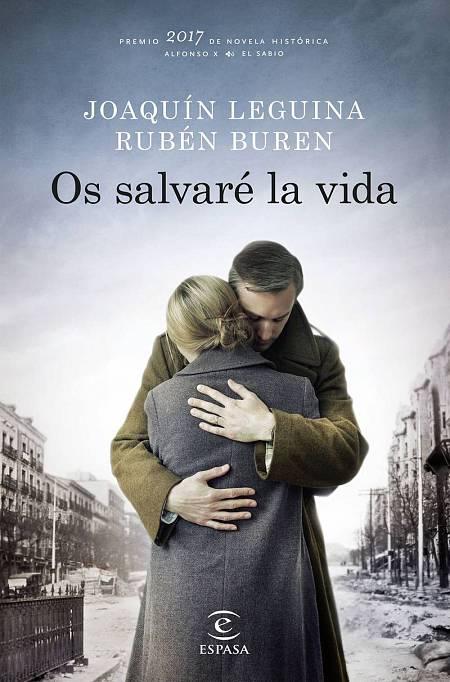 Portada del libro 'Os salvaré la vida' de Joaquín Leguina y Rubén Burén