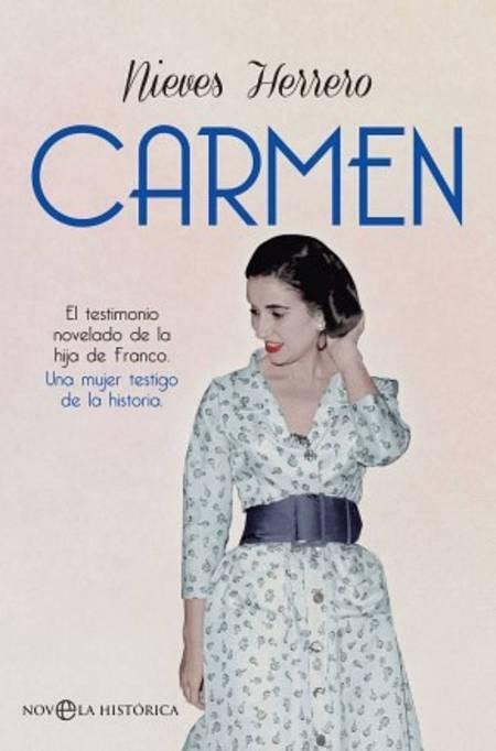 Portada de la biografia novelada de la hija de Franco que firma Nieves Herrero