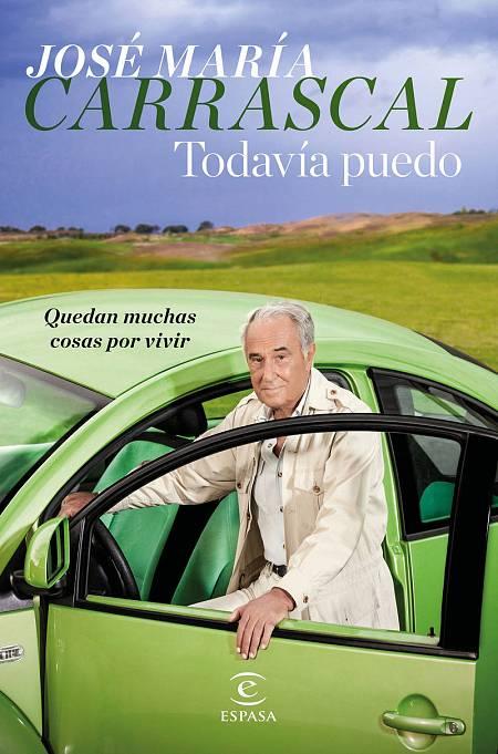 Portada del libro 'Todavía puedo' de José María Carrascal