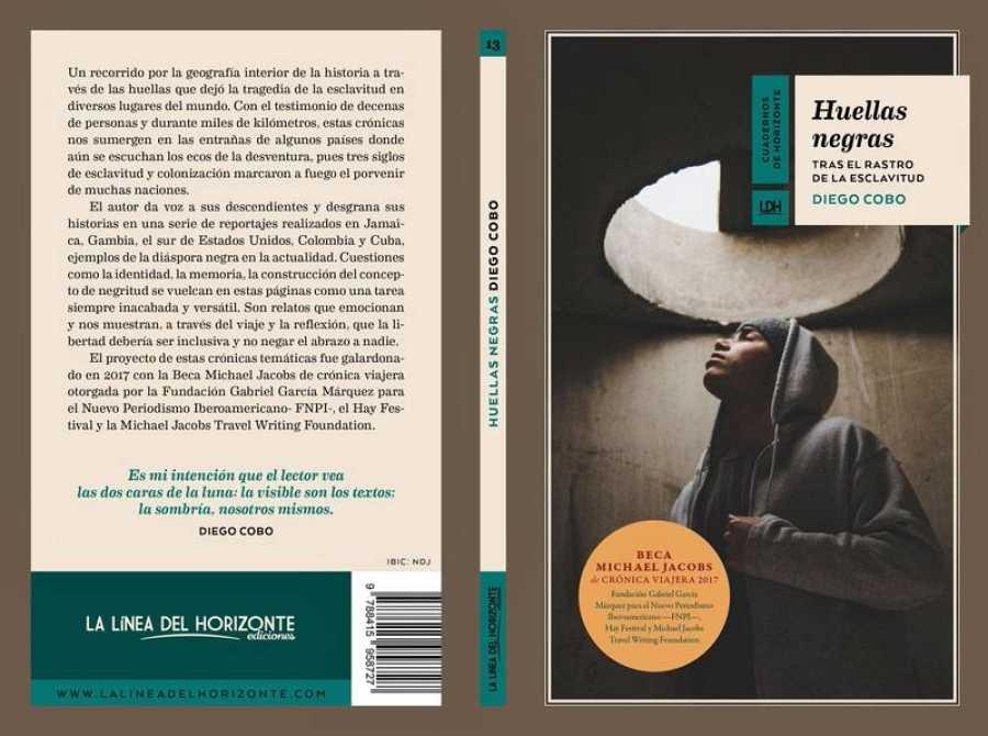 Portada y reverso del libro 'Huellas Negras. Tras el rastro de la esclavitud¿, de Diego Cobo.