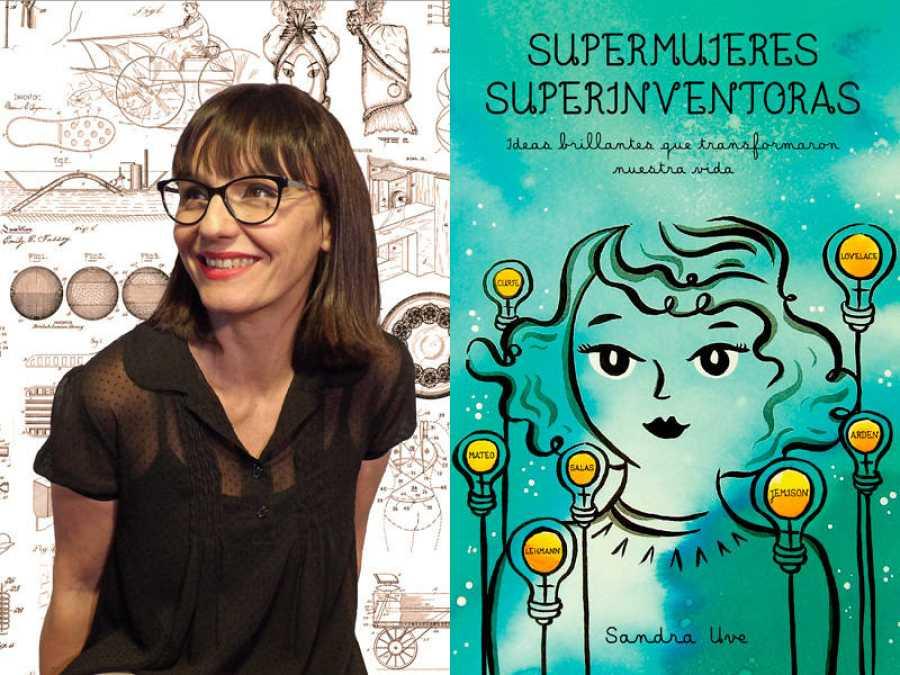 Sandra Uve y la portada del libro 'Supermujeres, superinventoras. Las ideas brillantes que transformaron nuestra vida'