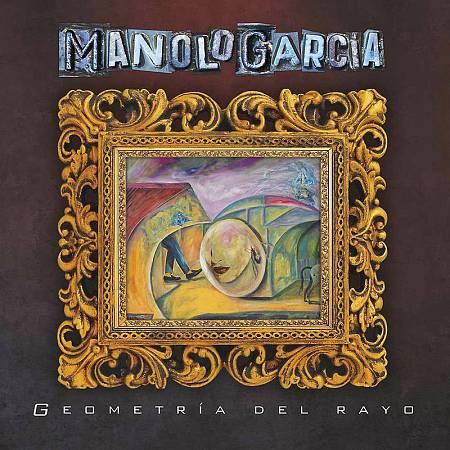 Portada del disco 'Geometría del rayo', de Manolo García.