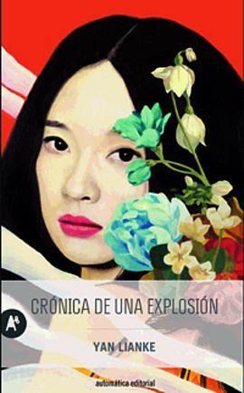 'Crónica de una explosión', por Yan Lianke