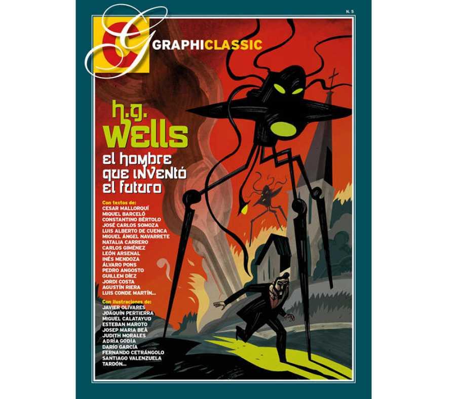 Portada de 'Graphiclassic: H. G. Wells, el hombre que inventó el futuro', de Javier Olivares