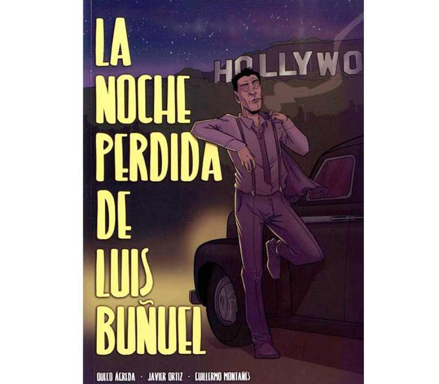 Portada de 'La noche perdida de Luis Buñuel'