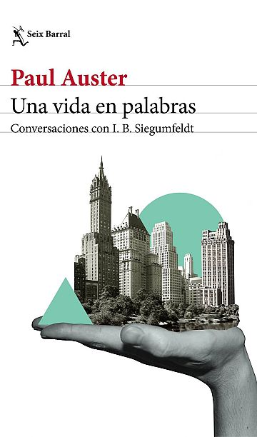 Portada de 'Una vida en palabras', de la editorial Seix Barral
