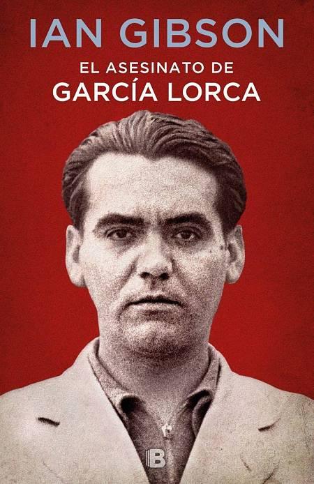 Portada de 'El asesinato de García Lorca', de Ian Gibson