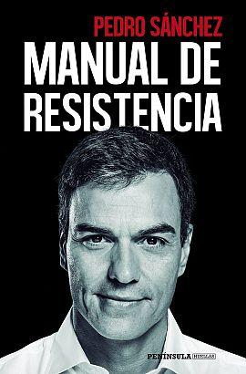 Portada del libro 'Manual de resistencia' de Pedro Sánchez