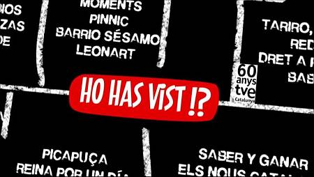 'Ho has vist!?' torna a emetre els programes més emblemàtics de TVE Catalunya