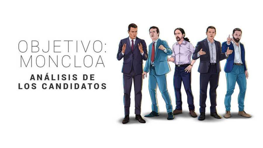 Objetivo Moncloa: Análisis de los candidatos