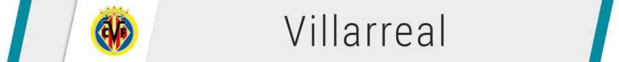 Fichajes del Villarreal - Altas y bajas de 2019
