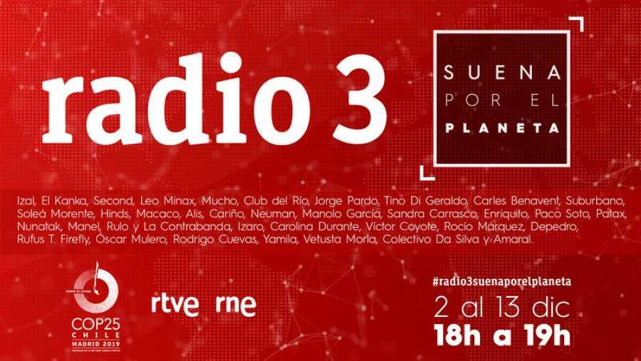 Cartel completo de los especiales 'Radio 3 suena por el planeta'
