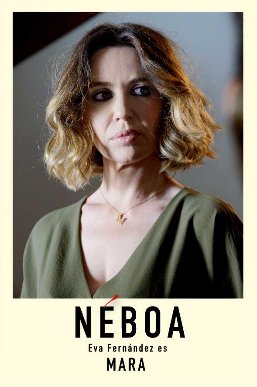 Eva Fernández es 'Mara'