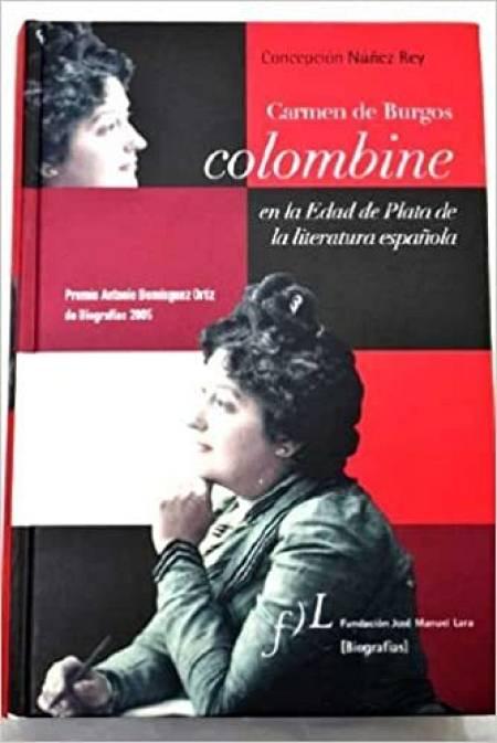 Biografía de Carmen de Burgos, Colombine