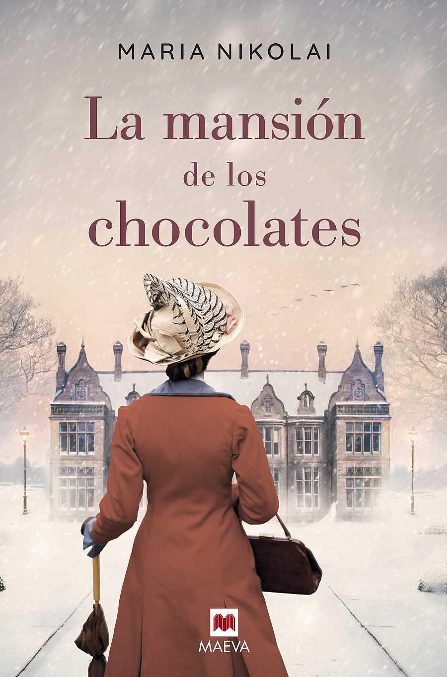 La mansión de los chocolates, de María Nikolai (Libro Maeva del año 2018)