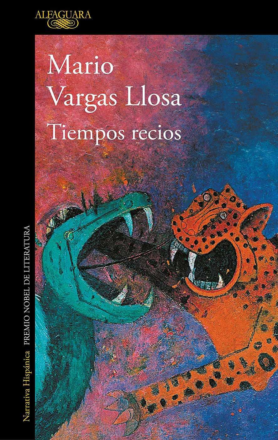 'Tiempos recios' de Mario Vargas Llosa, Premio Francisco Umbral al Libro del Año de 2019