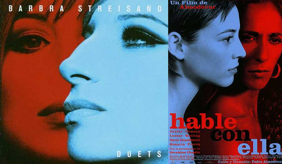 La portada del álbum 'Duets' de Barbra Streisand y el cartel de la película 'Hable con ella', ambas de 2002