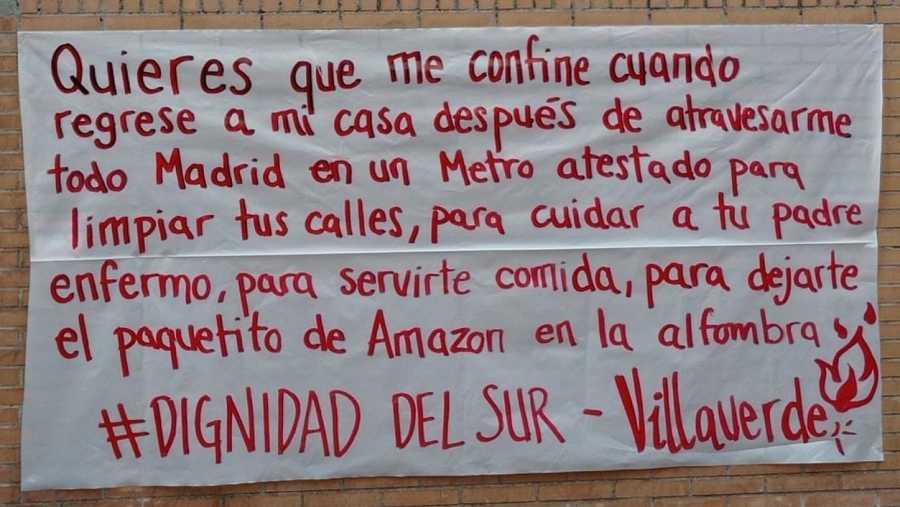 Pancarta de los vecinos de Villaverde denunciando la estigmatización del sur y exigiendo la dimisión de la presidenta de la Comunidad de Madrid.