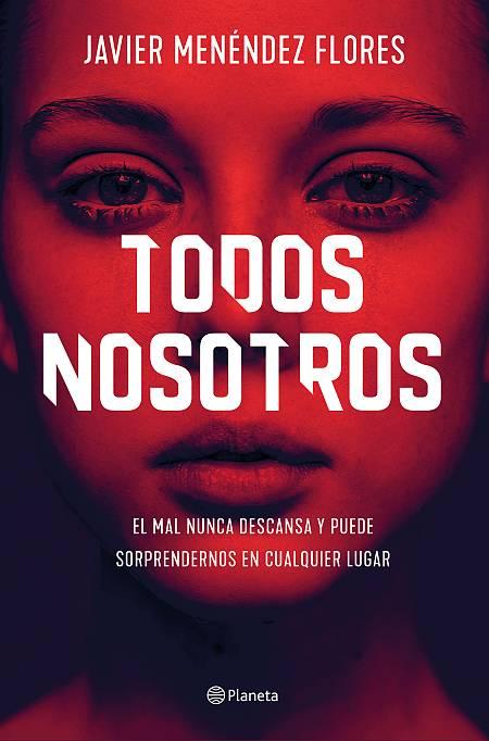 Portada de 'Todos nosotros', de Javier Menéndez Flores