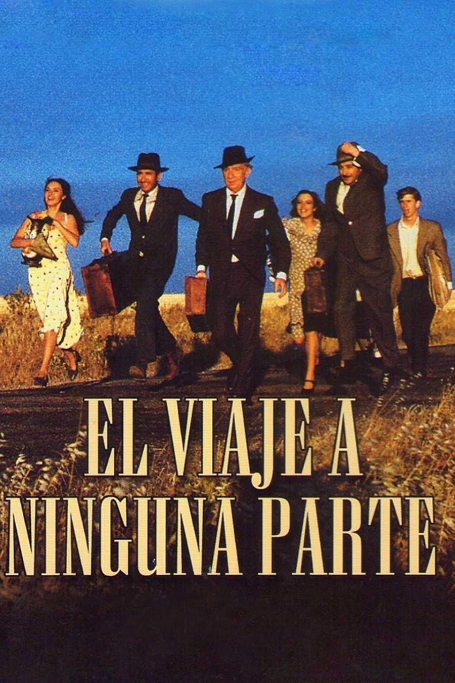 Cartel 'El viaje a ninguna parte' (Fernando Fernán Gómez, 1986)