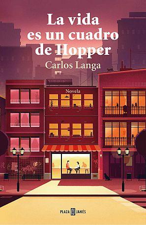 Portada de la novela 'La vida es un cuadro de Hopper'