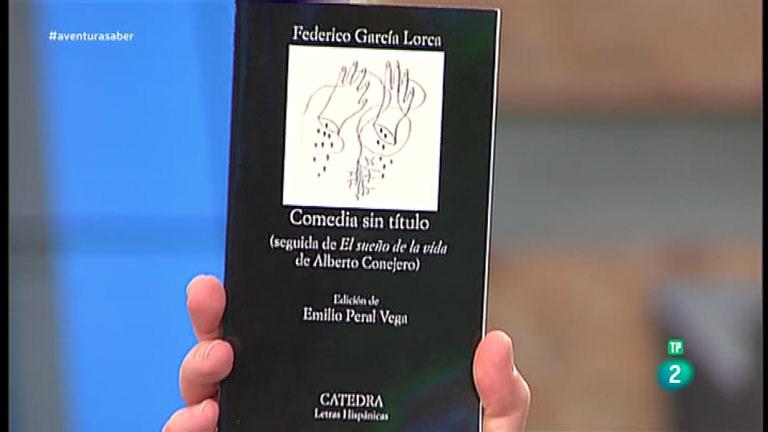 La Aventura del Saber. TVE. Libros recomendados: 'Comedia sin título'. Federico García Lorca