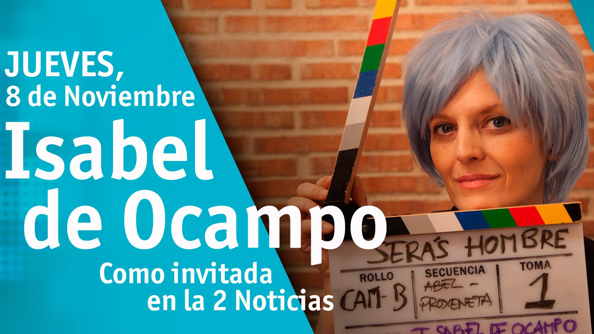 La directora Isabel de Ocampo presenta 'Serás hombre'