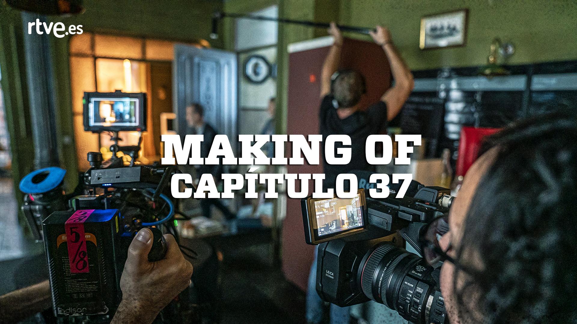Making of - Así se hizo el capítulo 33